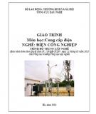 Giáo trình Cung cấp điện - Nghề: Điện công nghiệp - Trình độ: Trung cấp nghề (Tổng cục Dạy nghề)