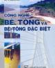 Ebook Công nghệ bê tông và bê tông đặc biệt - PGS.TS Phạm Duy Hữu (biên soạn)