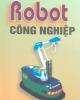 EBook Robot công nghiệp - GS.TSKH.Nguyễn Thiện Phú
