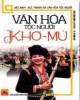 Ebook Văn hóa tộc người Khơ-Mú: Phần 1