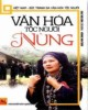 Ebook Văn hóa tộc người Nùng: Phần 2
