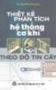 Ebook Thiết kế phân tích hệ thống cơ khí - TS. Nguyễn Hữu Lộc
