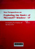 New perspectives on exploring the basic of Microsoft Windows XP: Investigating the Windows XP, Operating system