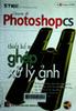 Chuyên đề Photoshop CS số 1 - 8 - 2005 : Thiết kế mẫu ghép và xử lý ảnh : Thế giới đồ họa