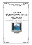 Giáo trình Kỹ thuật sữa chửa màn hình - Nghề: Kỹ thuật lắp ráp và sửa chữa máy tính - Trình độ: Cao đẳng nghề (Tổng cục Dạy nghề)