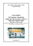 Giáo trình Marketing - Nghề: Kỹ thuật máy lạnh và điều hòa không khí - Trình độ: Cao đẳng nghề (Tổng cục Dạy nghề)