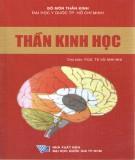 Ebook Thần kinh học: Phần 1