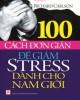 Ebook 100 cách đơn giản để giảm stress dành cho nam giới: Phần 1