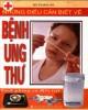 Ebook Những điều cần biết về bệnh ung thư - cách phòng và điều trị: Phần 1
