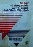 Sổ tay từ đồng nghĩa và trái nghĩa Anh - Việt và Việt - Anh