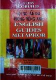 Lối nói ẩn dụ trong tiếng Anh= English guides metaphor