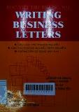 Writing business letters: Các loại thư thương mại mẫu, các thư thương mại mẫu trên đĩa mềm, hướng dẫn sử dụng máy fax