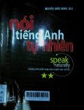 Speak naturally 2= Nói tiếng anh tự nhiên: Chương trình phát sóng trên truyền hình VTV2 - Programmes 11 - 20