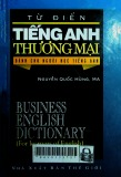 Từ điển tiếng Anh thương mại = Business English dictionary: For learners of English