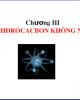 Bài giảng Hóa học hữu cơ - Chương 3: Hiđrocacbon không no