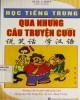 Ebook Học tiếng Trung qua những câu truyện cười: Phần 1