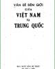 Ebook Vấn đề biên giới giữa Việt Nam và Trung Quốc