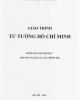 Giáo trình Tư tưởng Hồ Chí Minh (Dành cho bậc đại học - Chuyên ngành Lí luận chính trị)