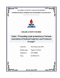 Graduate thesis: Promoting trade promotion at Vietnam Association of Seafood Exporters and Producers (Vasep)