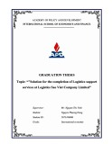 Graduate thesis: Solution for the completion of Logistics support services at Logistics Sao Viet Company Limited