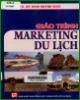 Giáo trình Marketing du lịch: Phần 2