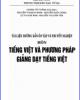 Ebook Tài liệu hướng dẫn ôn tập và thi tốt nghiệp môn Tiếng Việt và phương pháp giảng dạy tiếng Việt