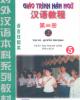 Giáo trình Hán ngữ: Tập 3 (Quyển thượng) - Trần Thị Thanh Liêm