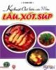 Ebook Kỹ thuật chế biến các món Lẩu - Xốt - Súp: Phần 1