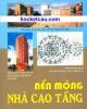 Ebook Nền móng nhà cao tầng: Phần 1