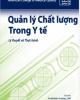 Ebook Quản lý chất lượng trong y tế - Lý thuyết và thực hành: Phần 1
