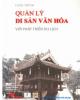 Giáo trình Quản lý di sản văn hóa với phát triển du lịch: Phần 1