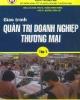 Giáo trình Quản trị doanh nghiệp thương mại: Tập 1 - ĐH Kinh tế Quốc dân