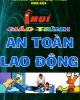 Giáo trình An toàn lao động - NXB Đại học Công Nghiệp Tp. Hồ Chí Minh