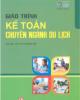 Giáo trình Kế toán chuyên ngành du lịch: Phần 1 - ThS. Vũ Thị Hồng Yến