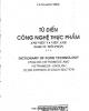Ebook Từ điển công nghệ thực phẩm Anh Việt và Việt Anh