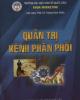 Giáo trình Quản trị kênh phân phối: Phần 1 - PGS. TS Trương Đình Chiến