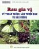 Ebook Rau gia vị: Kỹ thuật trồng, làm vườn thuốc Nam và nấu nướng - Phần 2