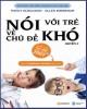 Ebook Nói với trẻ về chủ đề khó (Quyển 2)