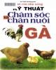 Ebook Bạn của nhà nông - Kỹ thuật chăm sóc và chăn nuôi gà: Phần 1