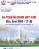 An ninh tài chính Việt Nam - Giai đoạn 2000 - 2018 (Sách chuyên khảo dùng cho sinh viên khối ngành kinh tế)