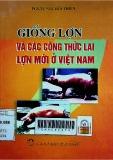 Giống lợn và các công thức lai lợn mới ở Việt Nam
