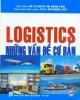 Ebook Logistics - Những vấn đề cơ bản: Phần 1