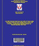 Cải tiến phương pháp dạy học môn kỹ năng mềm cho sinh viên dân tộc Khmer khoa ngôn ngữ-văn hóa-nghệ thuật Khmer Nam Bộ tại trường Đại học Trà Vinh