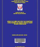Nâng cao hiệu quả đào tạo nghề may công nghiệp tại trung tâm dạy nghề huyện Trảng Bom, tỉnh Đồng Nai