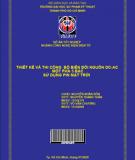 Thiết kế và thi công bộ biến đổi nguồn DC-AC một pha 5 bậc sử dụng pin mặt trời