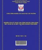 Nghiên cứu kỹ thuật gia công ngược ứng dụng máy scan 3D và máy tạo mẫu nhanh FDM 200MC