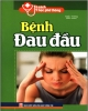 Ebook Bệnh đau đầu: Phần 1