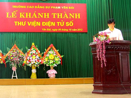 Th.s Phạm Xuân Thủy - Hiệu trưởng trường CĐSP Yên Bái công bố khánh thành thư viện điện tử số